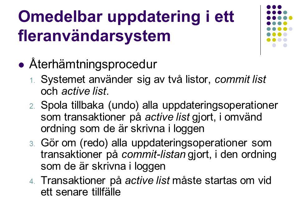 Omedelbar uppdatering i ett fleranvändarsystem