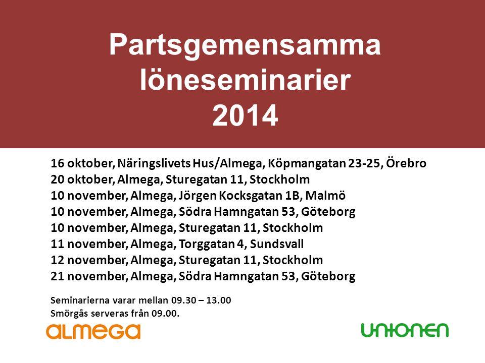 Partsgemensamma löneseminarier 2014