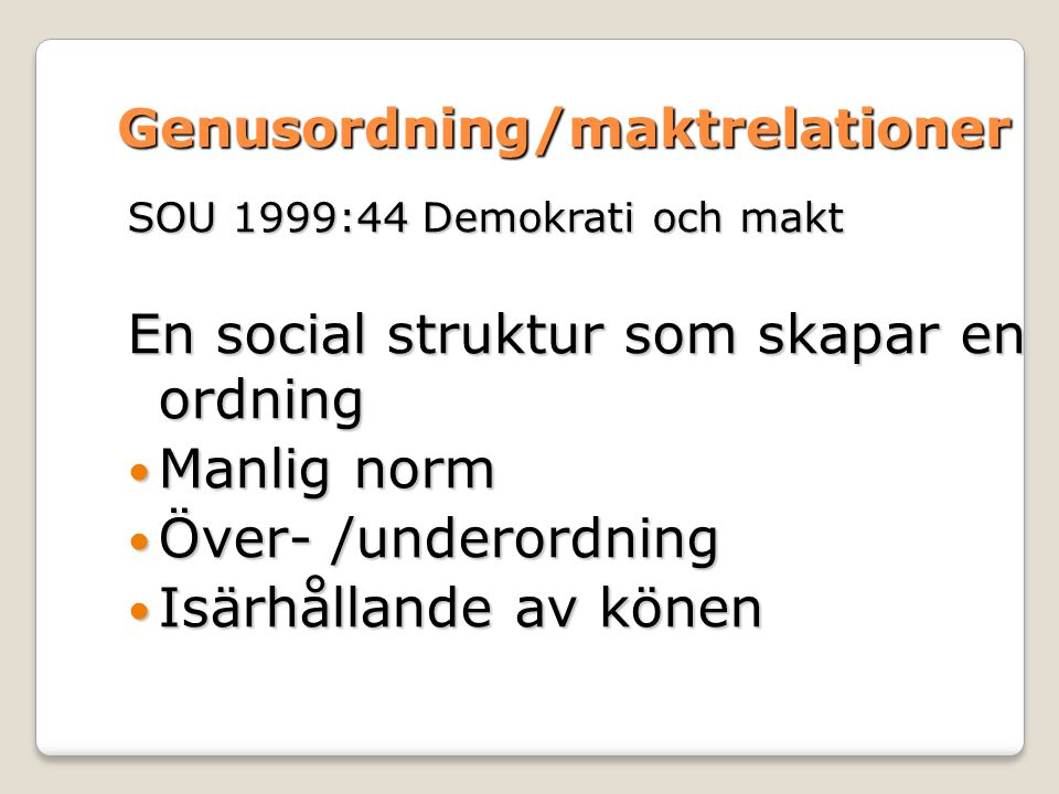 Genusordning/maktrelationer
