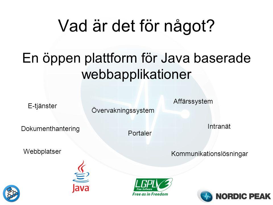 En öppen plattform för Java baserade webbapplikationer