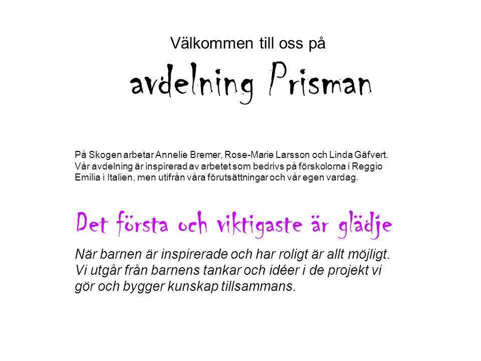 Välkommen till oss på avdelning Prisman