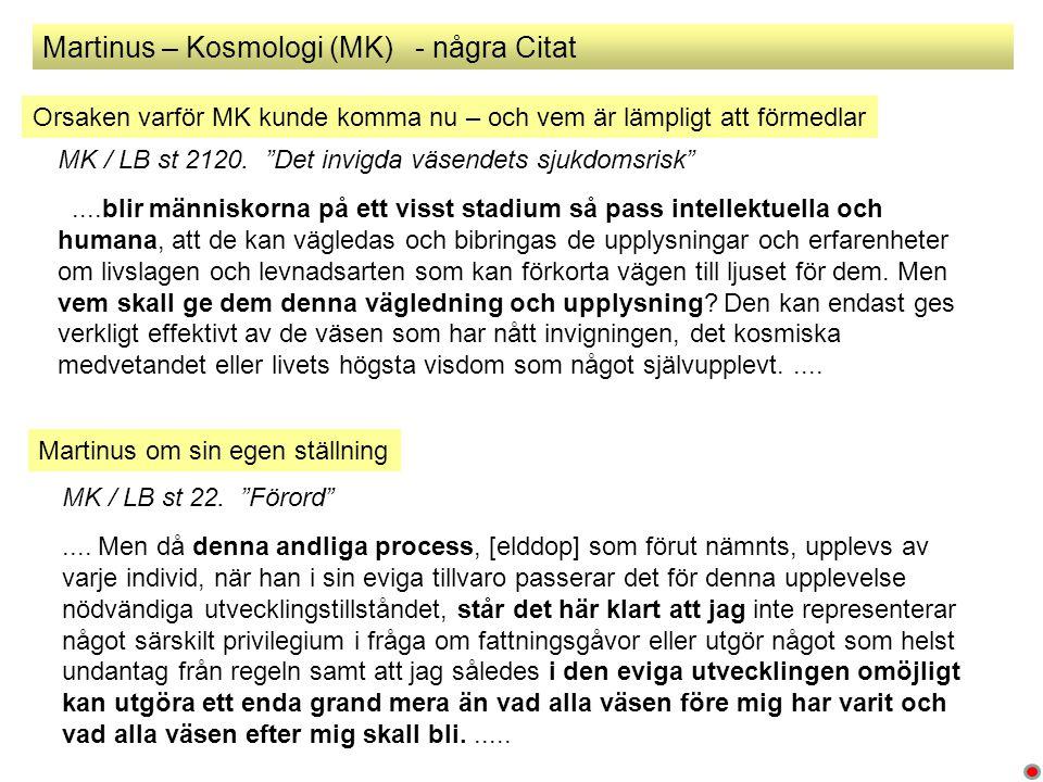 Martinus – Kosmologi (MK) - några Citat