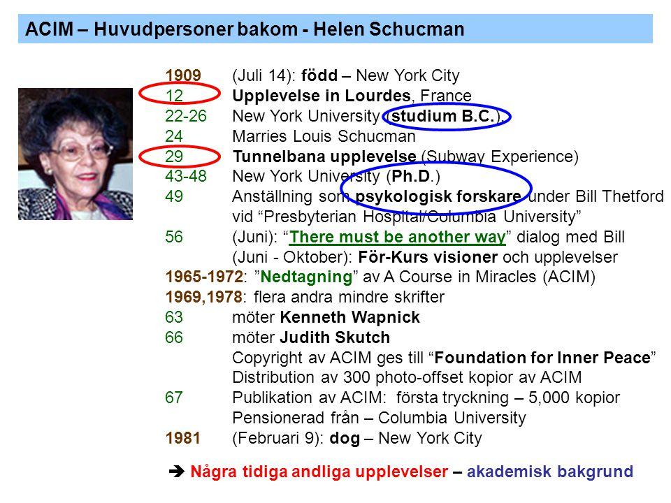 ACIM – Huvudpersoner bakom - Helen Schucman