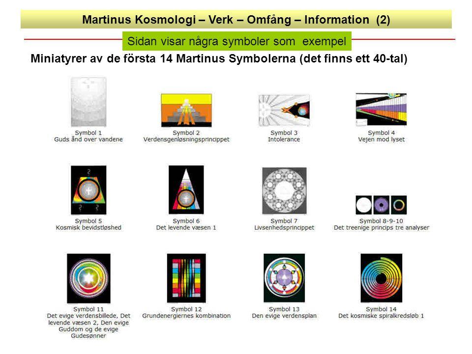 Martinus Kosmologi – Verk – Omfång – Information (2)