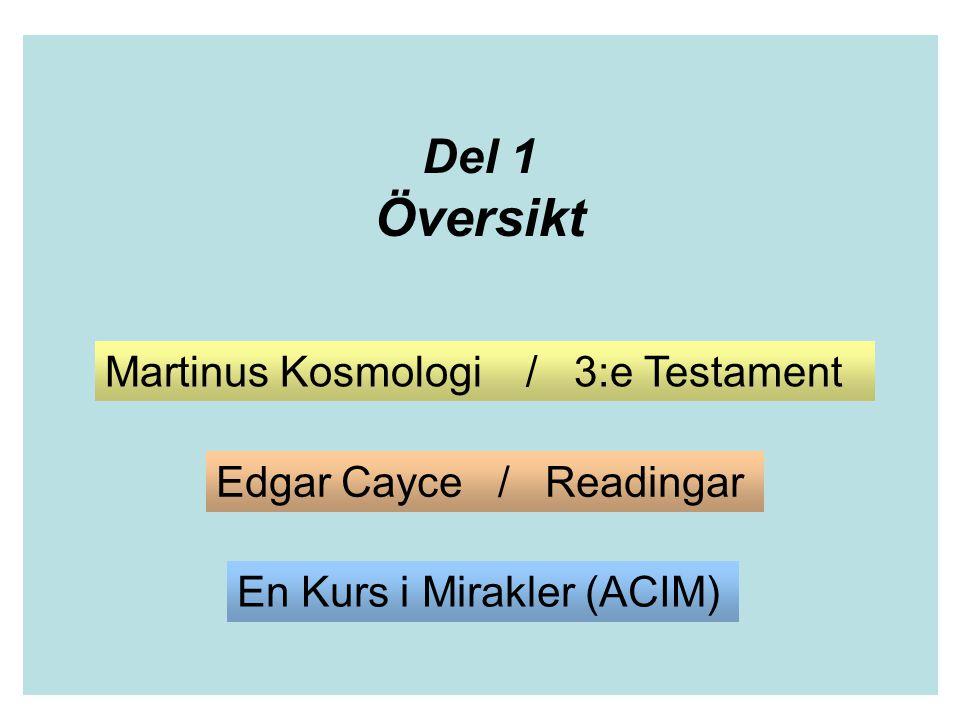 Översikt Del 1 Martinus Kosmologi / 3:e Testament
