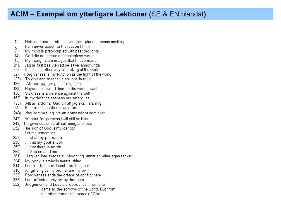 ACIM – Exempel om ytterligare Lektioner (SE & EN blandat)