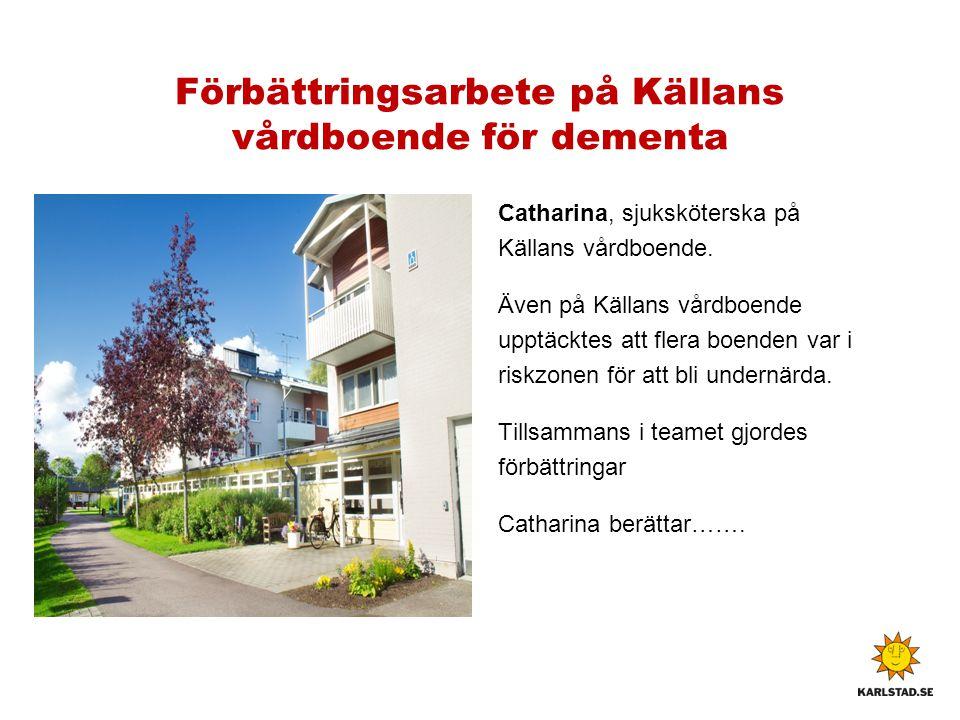 Förbättringsarbete på Källans vårdboende för dementa