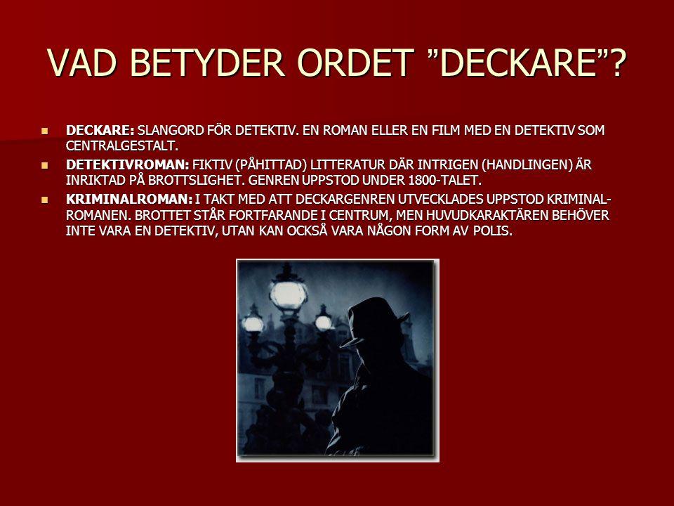 VAD BETYDER ORDET DECKARE