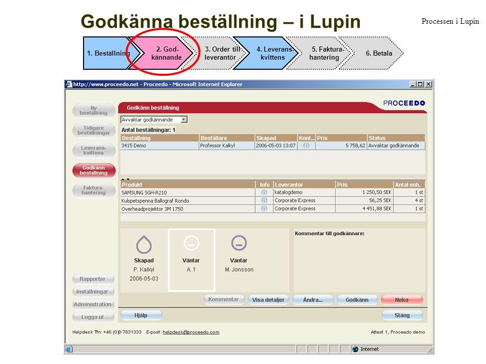 Godkänna beställning – i Lupin