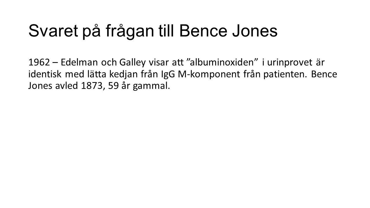 Svaret på frågan till Bence Jones
