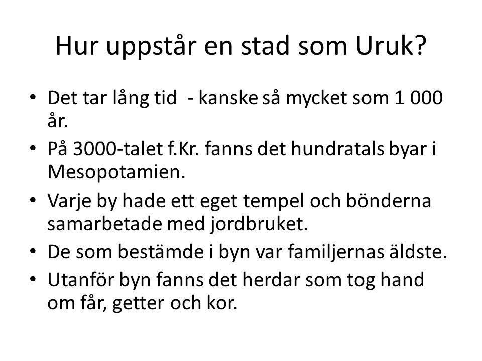 Hur uppstår en stad som Uruk