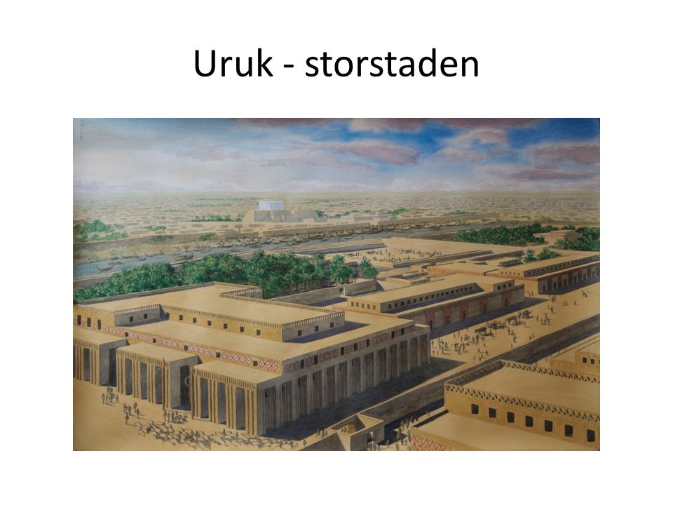 Uruk - storstaden
