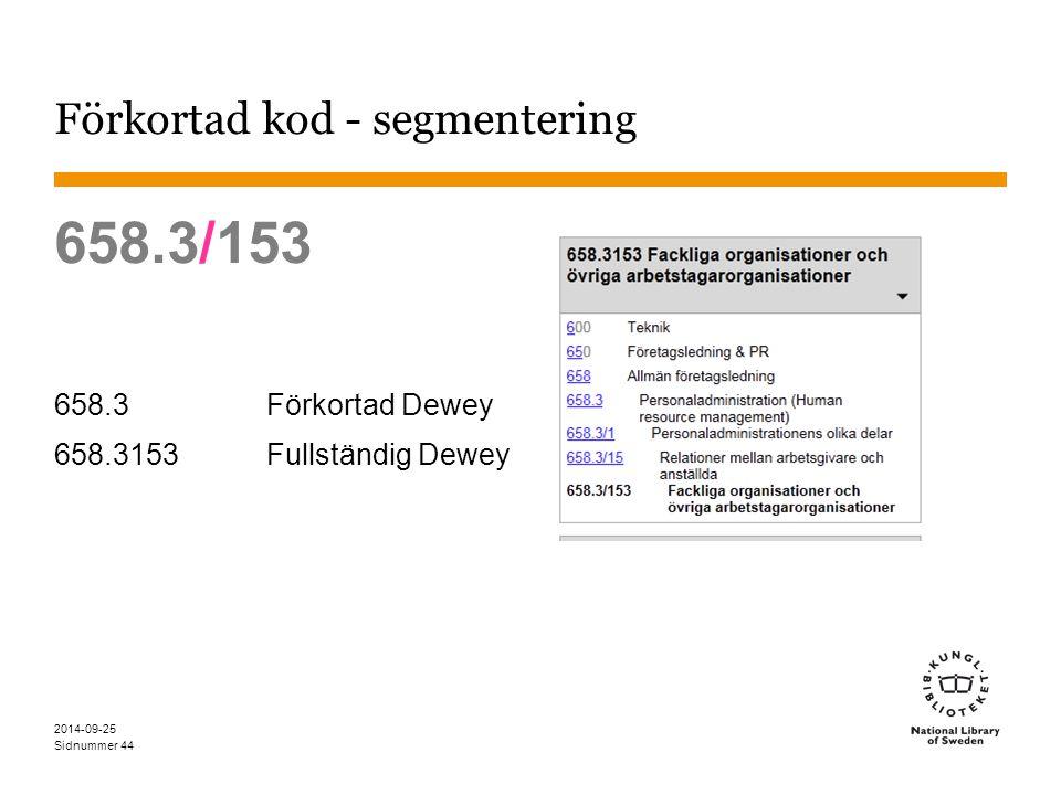Förkortad kod - segmentering