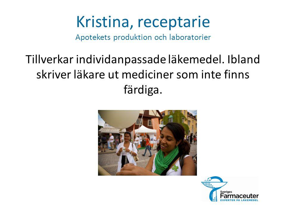 Kristina, receptarie Apotekets produktion och laboratorier