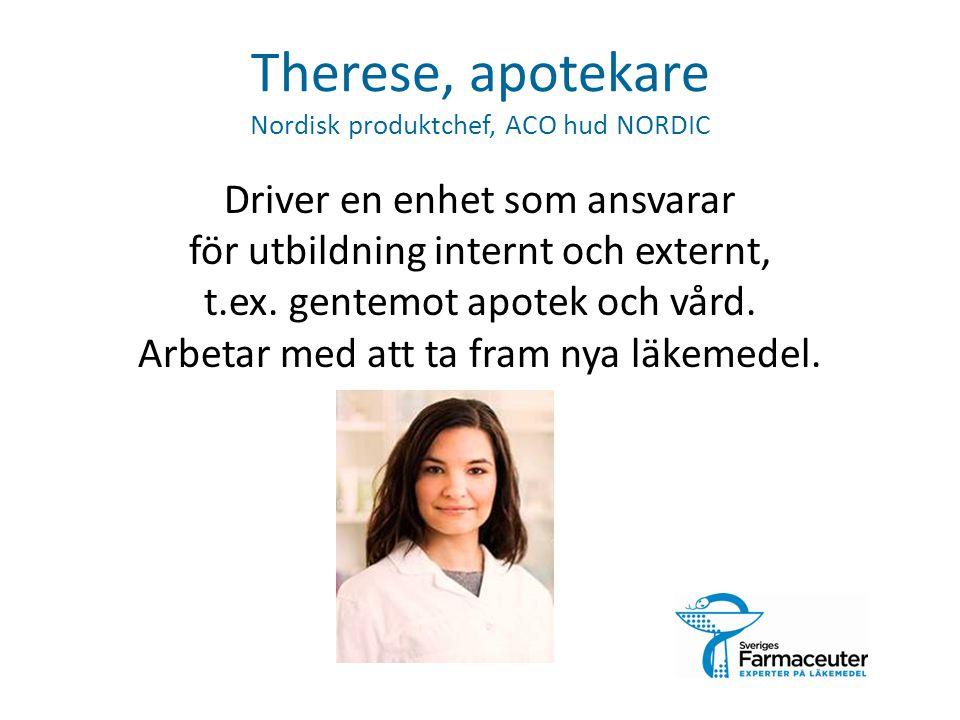 Therese, apotekare Nordisk produktchef, ACO hud NORDIC