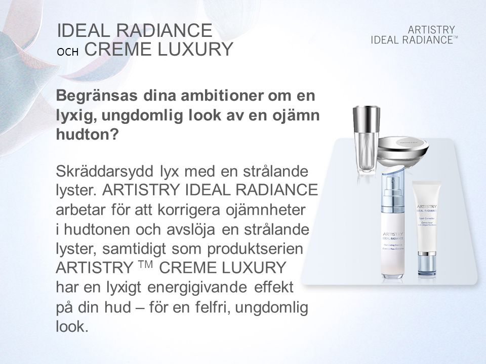 IDEAL RADIANCE OCH CREME LUXURY