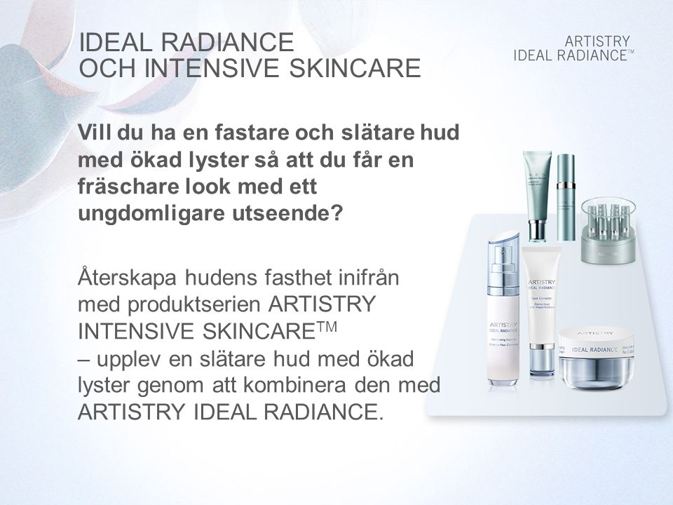 IDEAL RADIANCE OCH INTENSIVE SKINCARE