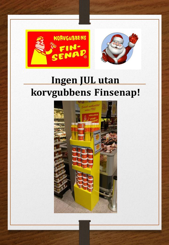Ingen JUL utan korvgubbens Finsenap!