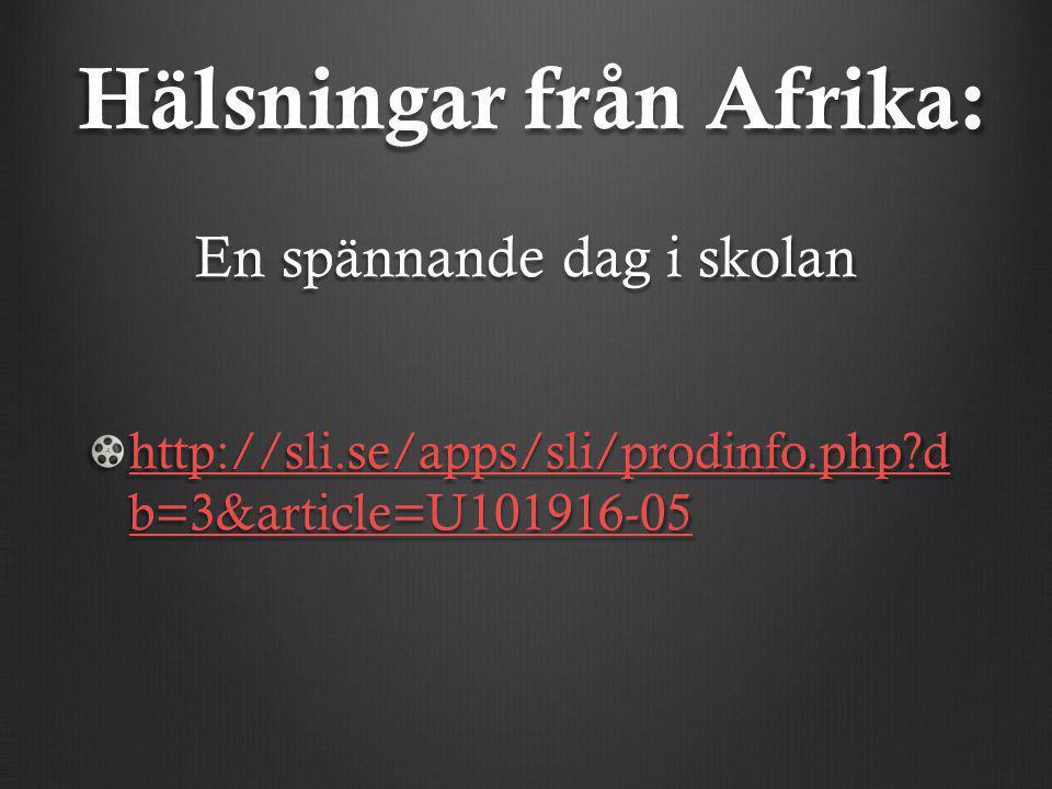 Hälsningar från Afrika: