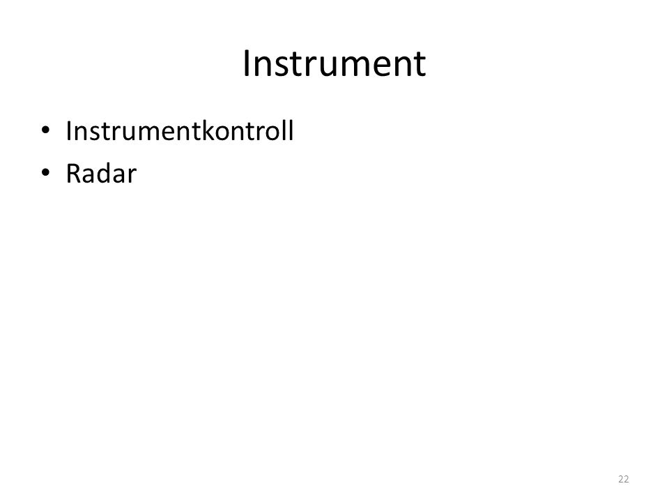 Instrument Instrumentkontroll Radar