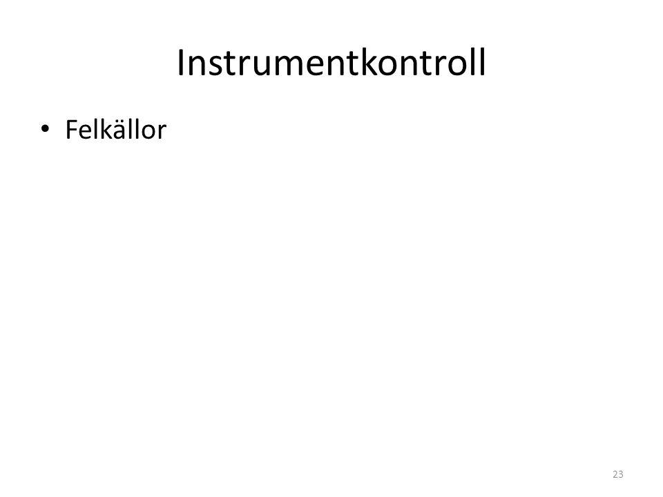 Instrumentkontroll Felkällor