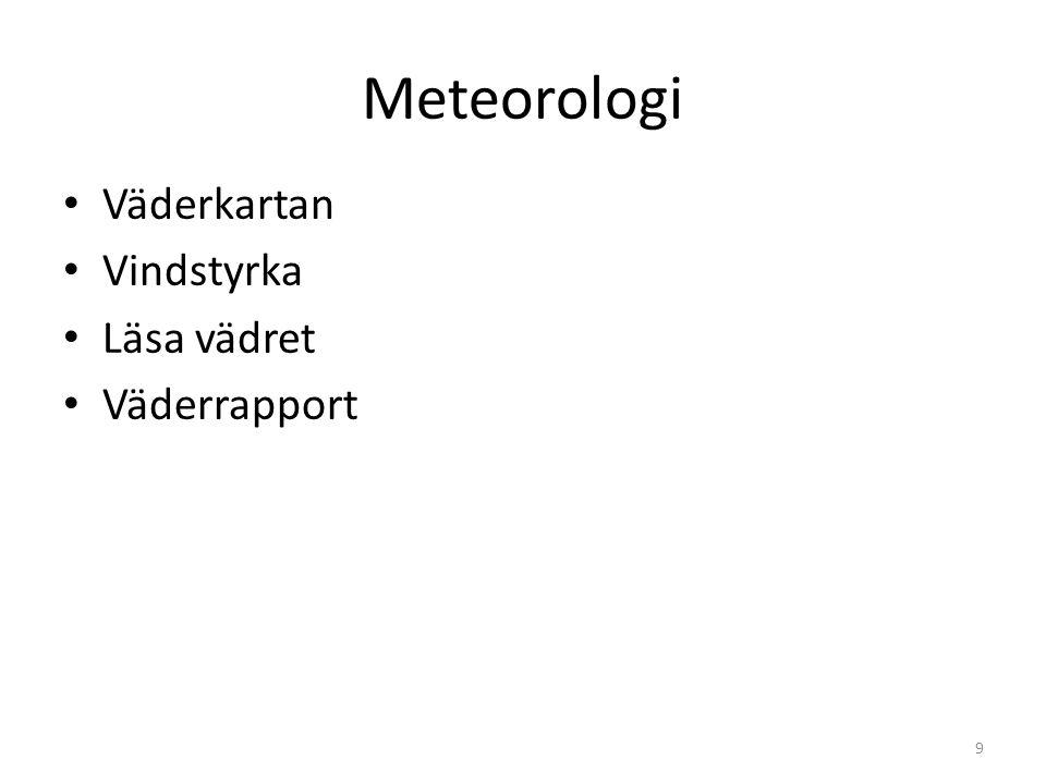 Meteorologi Väderkartan Vindstyrka Läsa vädret Väderrapport