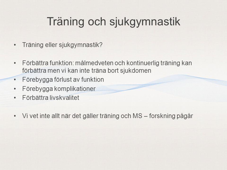 Träning och sjukgymnastik