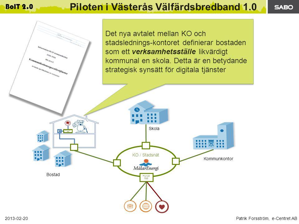 Piloten i Västerås Välfärdsbredband 1.0