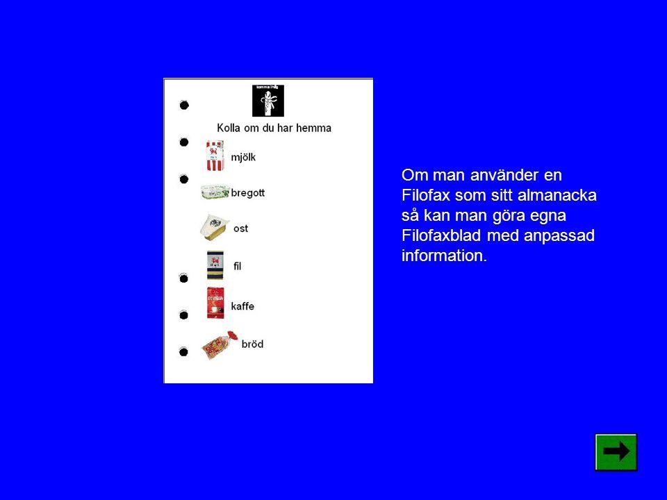 Om man använder en Filofax som sitt almanacka så kan man göra egna Filofaxblad med anpassad information.