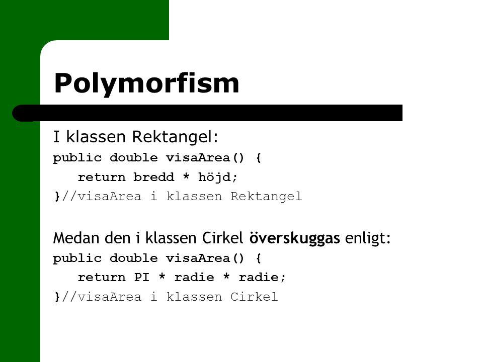 Polymorfism I klassen Rektangel: