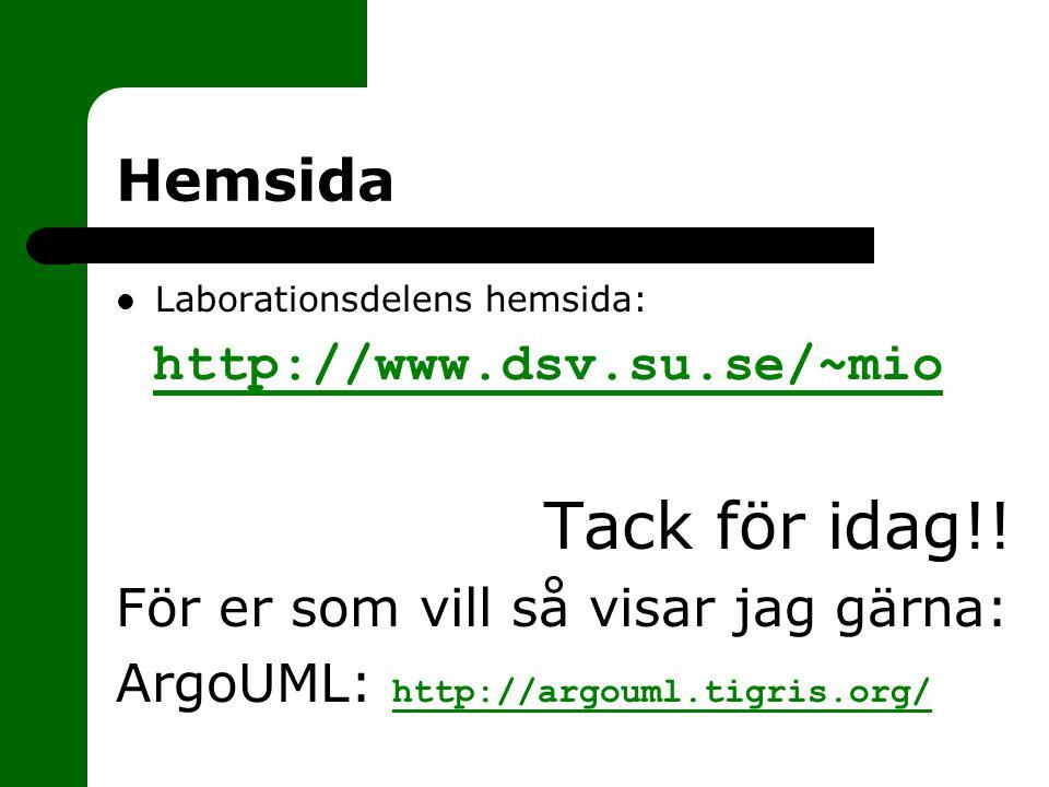 Tack för idag!! Hemsida http://www.dsv.su.se/~mio