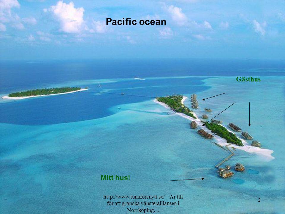 Pacific ocean Gästhus Mitt hus!