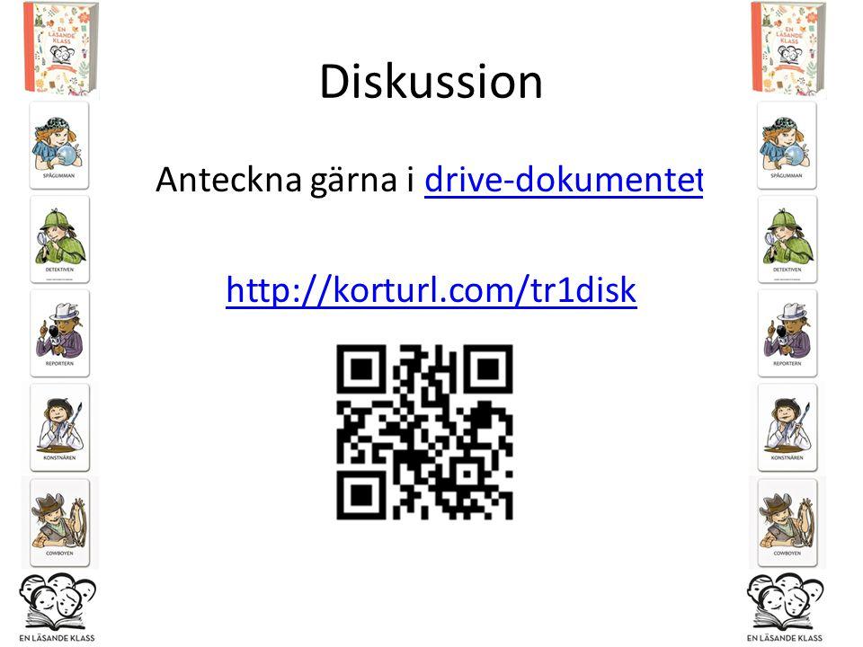 Anteckna gärna i drive-dokumentet http://korturl.com/tr1disk