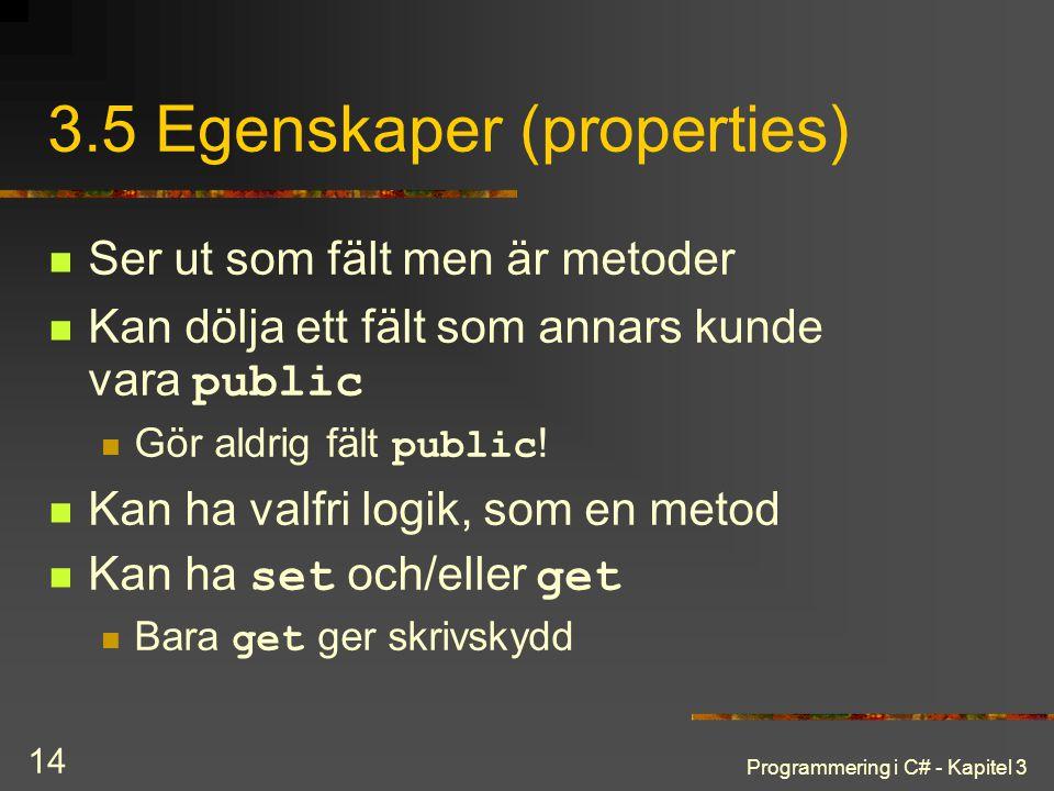 3.5 Egenskaper (properties)