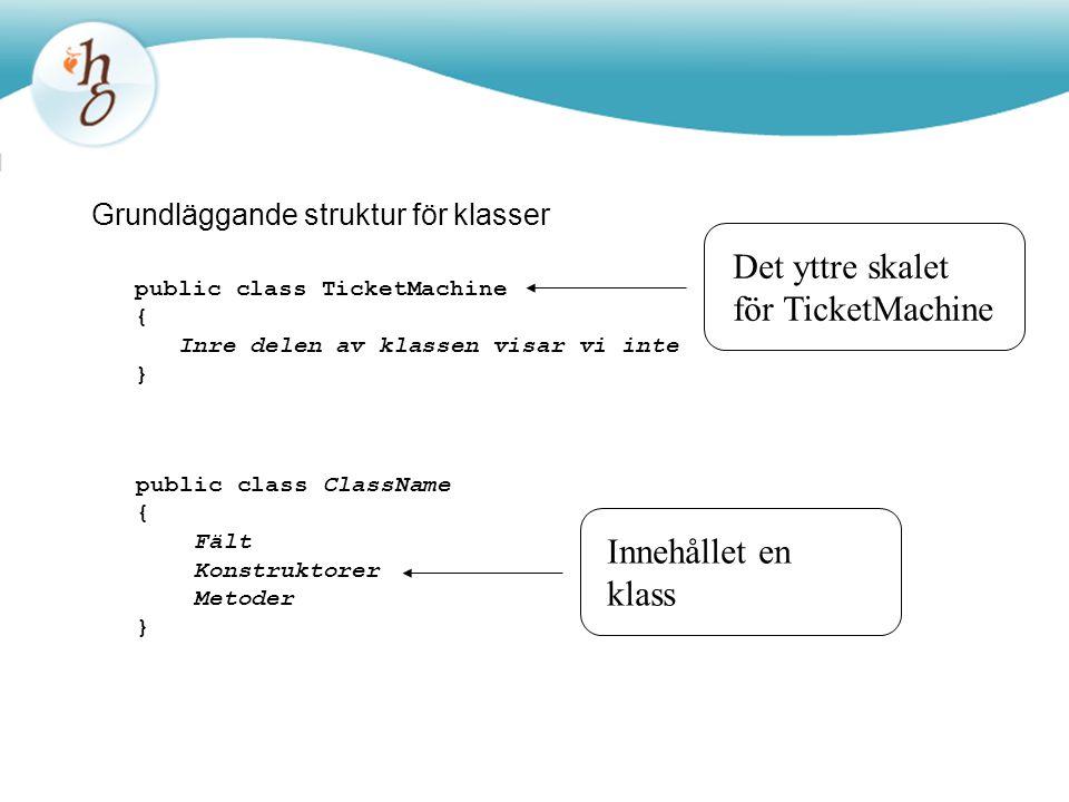 Grundläggande struktur för klasser
