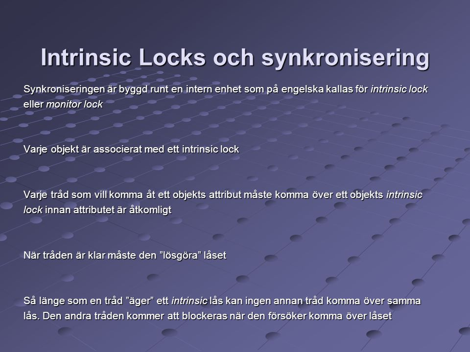 Intrinsic Locks och synkronisering