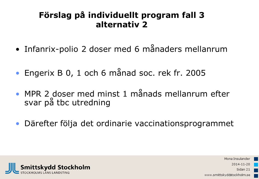 Förslag på individuellt program fall 3 alternativ 2