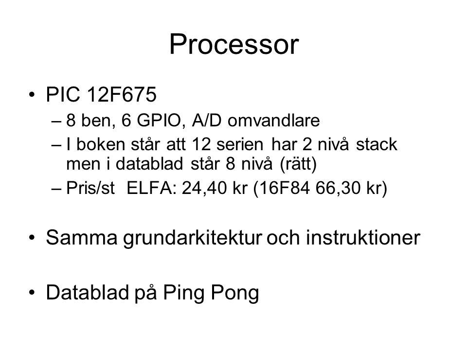Processor PIC 12F675 Samma grundarkitektur och instruktioner