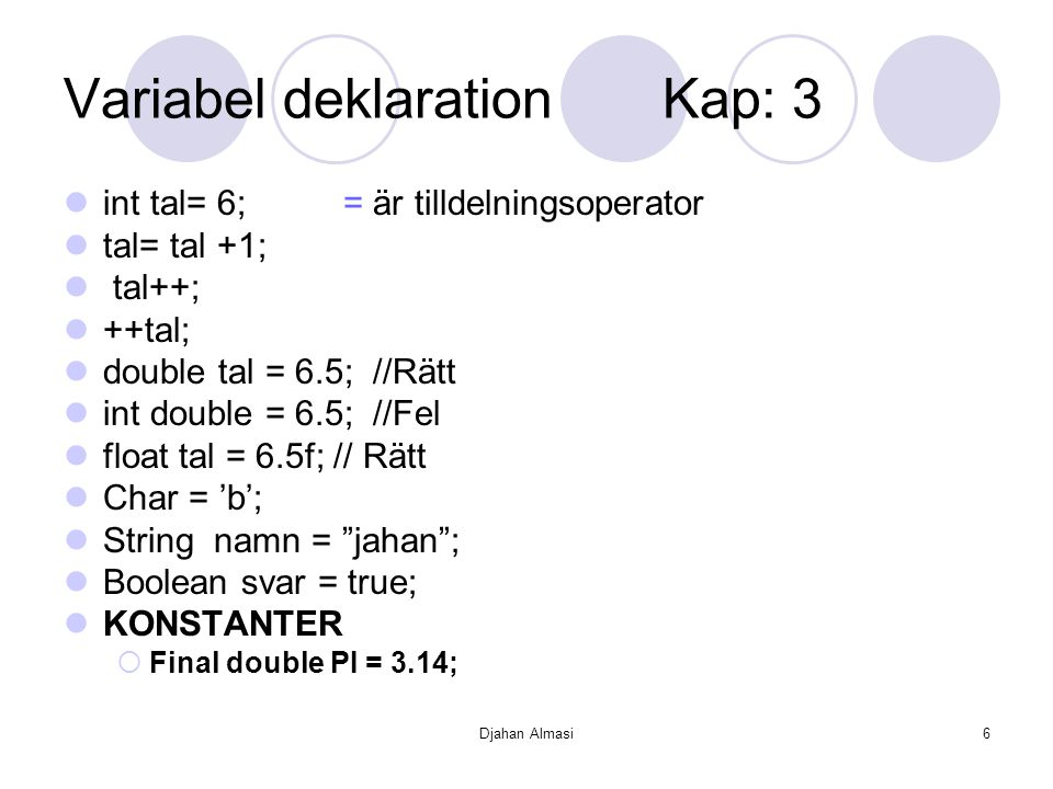 Variabel deklaration Kap: 3