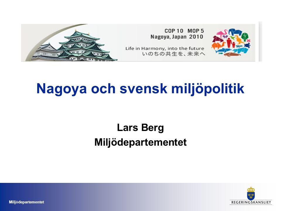 Nagoya och svensk miljöpolitik