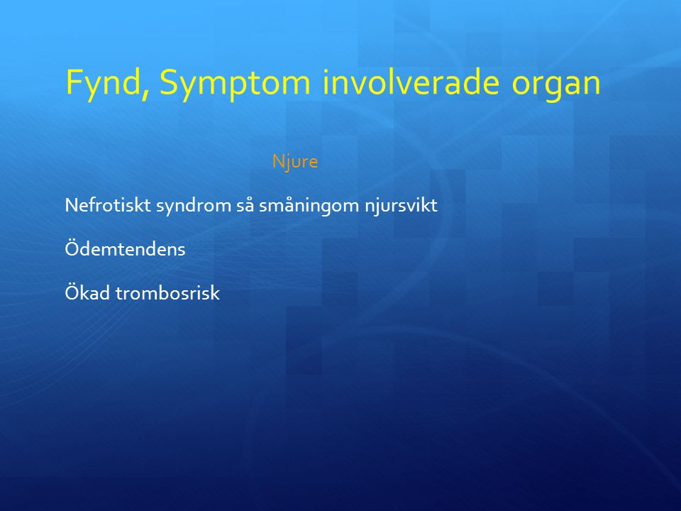 Fynd, Symptom involverade organ