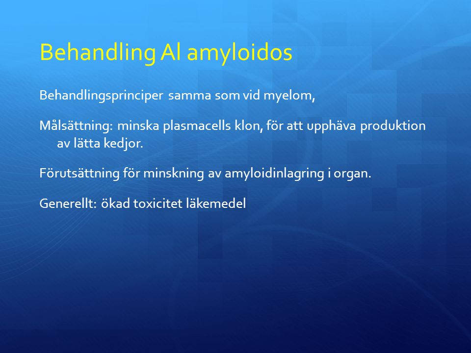 Behandling Al amyloidos