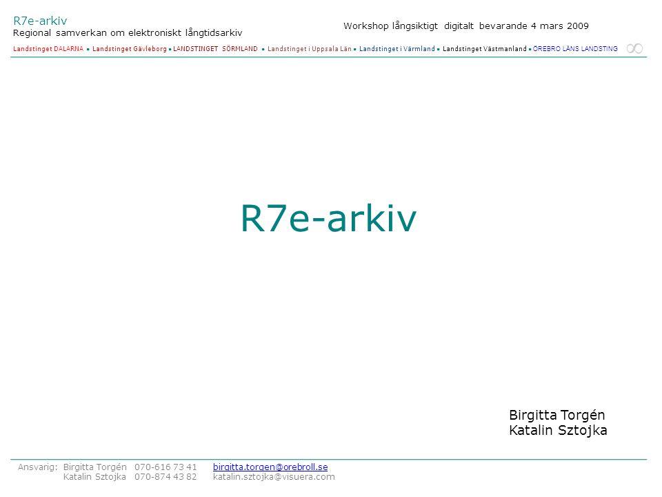 R7e-arkiv Birgitta Torgén Katalin Sztojka