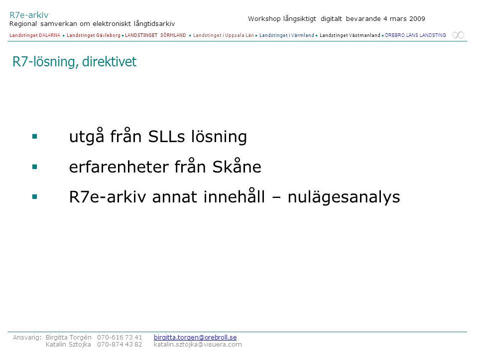 erfarenheter från Skåne R7e-arkiv annat innehåll – nulägesanalys