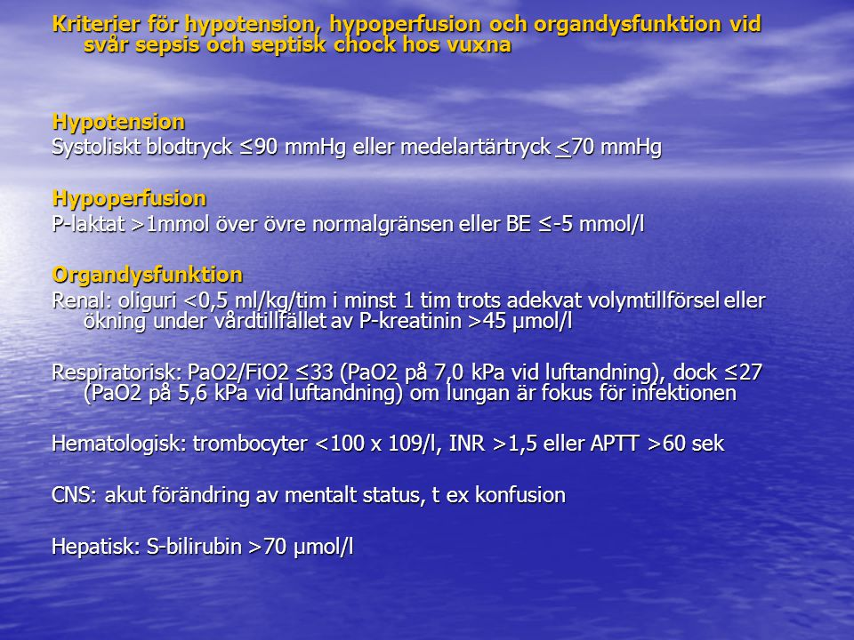 Kriterier för hypotension, hypoperfusion och organdysfunktion vid svår sepsis och septisk chock hos vuxna