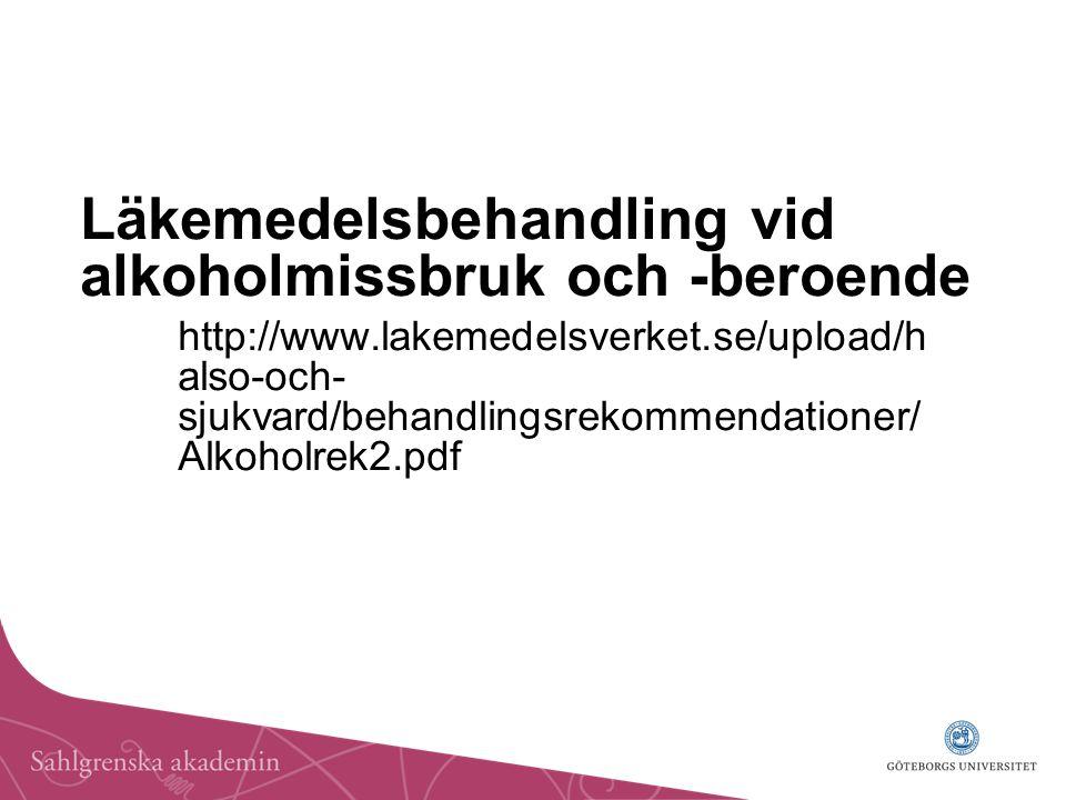 Läkemedelsbehandling vid alkoholmissbruk och -beroende