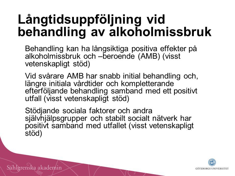 Långtidsuppföljning vid behandling av alkoholmissbruk