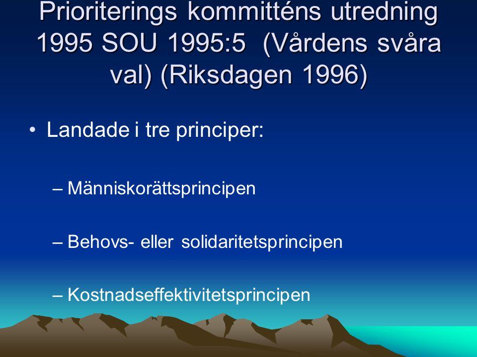 Prioriterings kommitténs utredning 1995 SOU 1995:5 (Vårdens svåra val) (Riksdagen 1996)