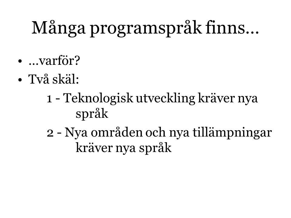 Många programspråk finns…