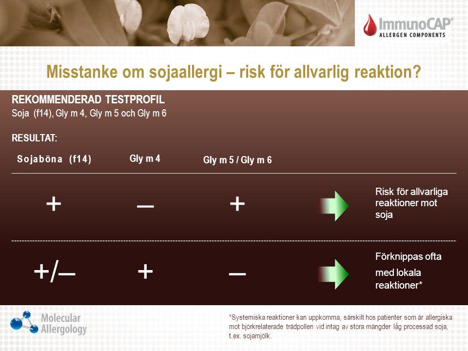 Misstanke om sojaallergi – risk för allvarlig reaktion